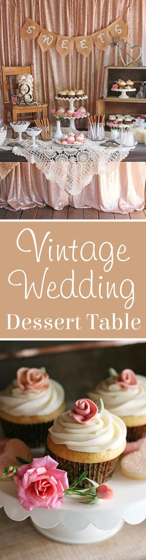 SO PRETTY! Beautifully rustic and romantic Vintage Wedding Dessert Table!