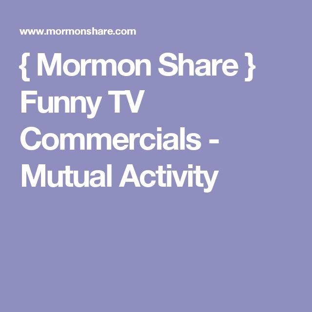 { Mormon Share } Funny TV Commercials - Mutual Activity
