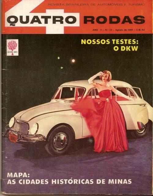 """45 anos: agosto de 1961. Salvo engano, foi o primeiro teste que a """"Quatro Rodas"""" fez, teste de verdade, com medições de consumo, frenagem, aceleração, velocidade. O primeiro foi um Belcar. Ô carro que tem história, vixe maria!"""