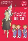 L'enigma del Quixot : les tres bessones. Octubre 2014