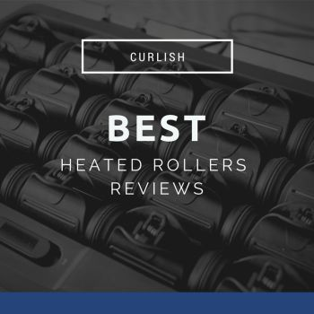 Best Heated Rollers Reviews 2017. click here to know more https://curlish.co.uk/