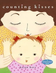 To snuggle and bond: Counting Kisses by Karen Katz
