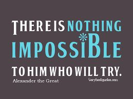 Image result for impossible quotes