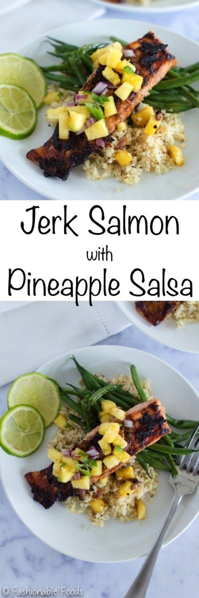 Aromatic spices combine with sweet pineapple in this zesty jerk salmon. Top it off with pineapple salsa and serve with green beans and cauliflower rice for the perfect light and healthy meal!