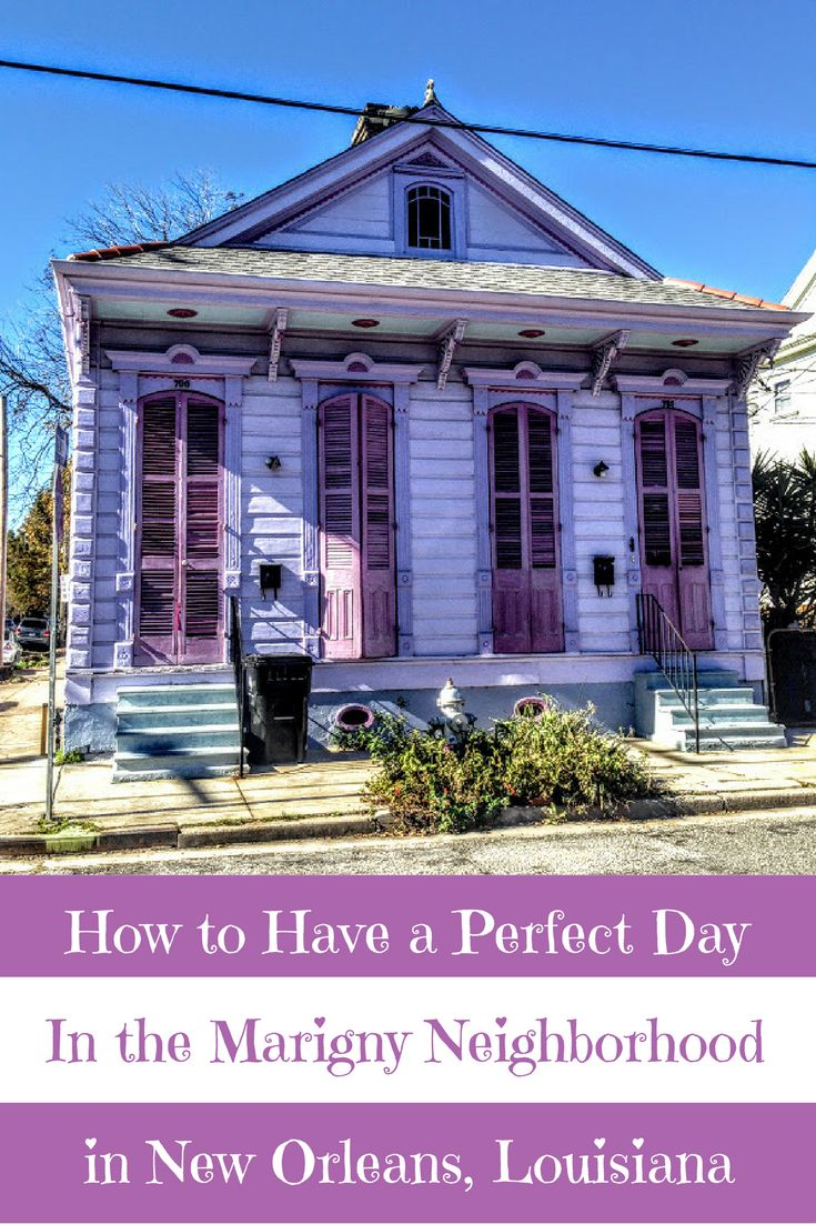 A Perfect Travel Itinerary for the Marigny in New Orleans