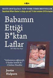 Babamın Ettiği B*ktan Laflar - Justin Halpern
