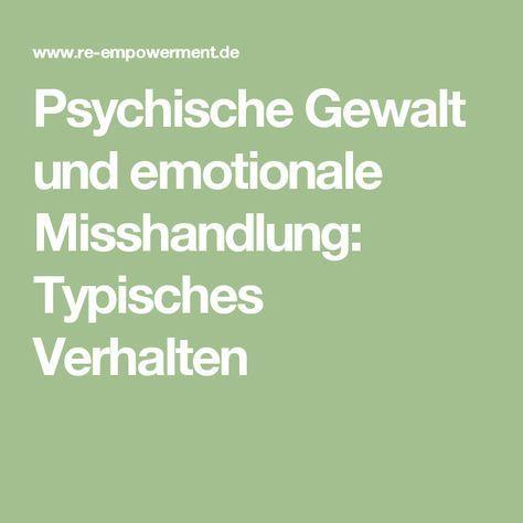 Psychische Gewalt und emotionale Misshandlung: Typisches Verhalten