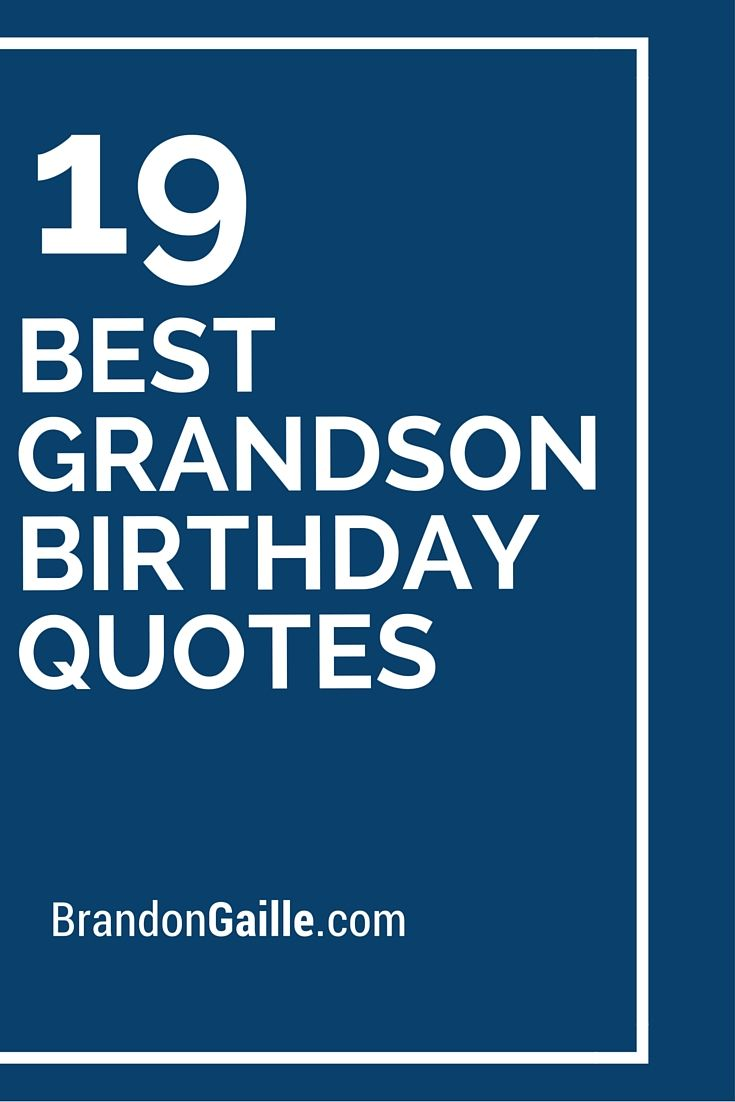 19 Best Grandson Birthday Quotes
