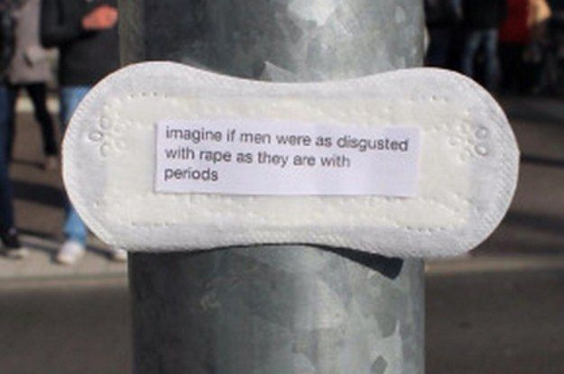 "<b>One message reads: ""Imagine if men were as disgusted with rape as they are with periods.""</b>"