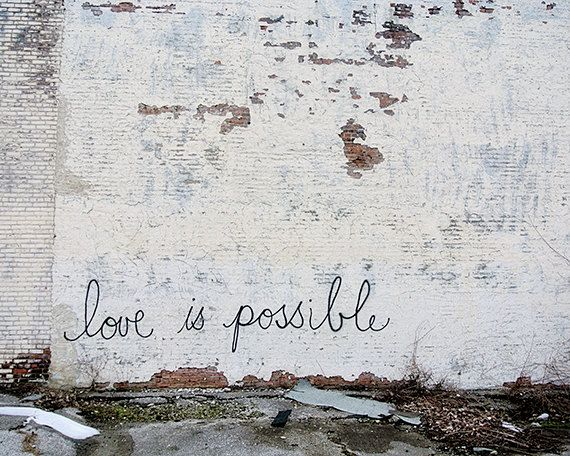 Urbanex Graifiti- 8x10 - Fine Art Print - Love is Possible - City Brick - Home Decor - Wall Art Photo via Etsy
