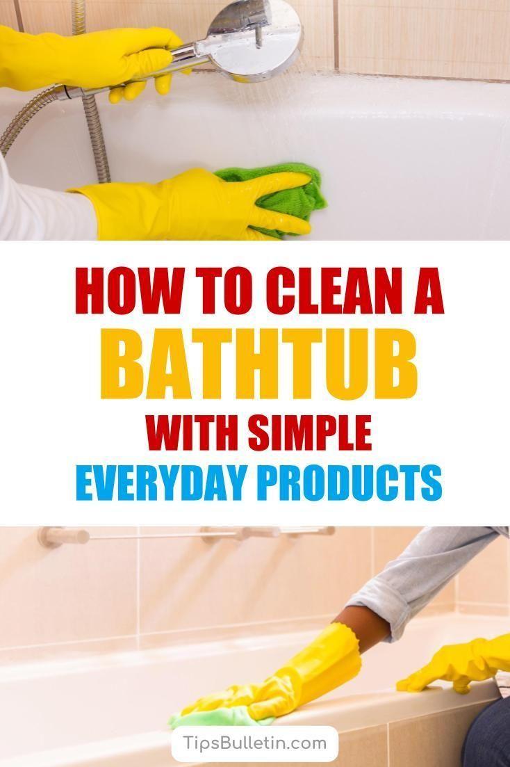5 Smart Simple Ways To Clean A Bathtub Clean Bathtub Bathtub