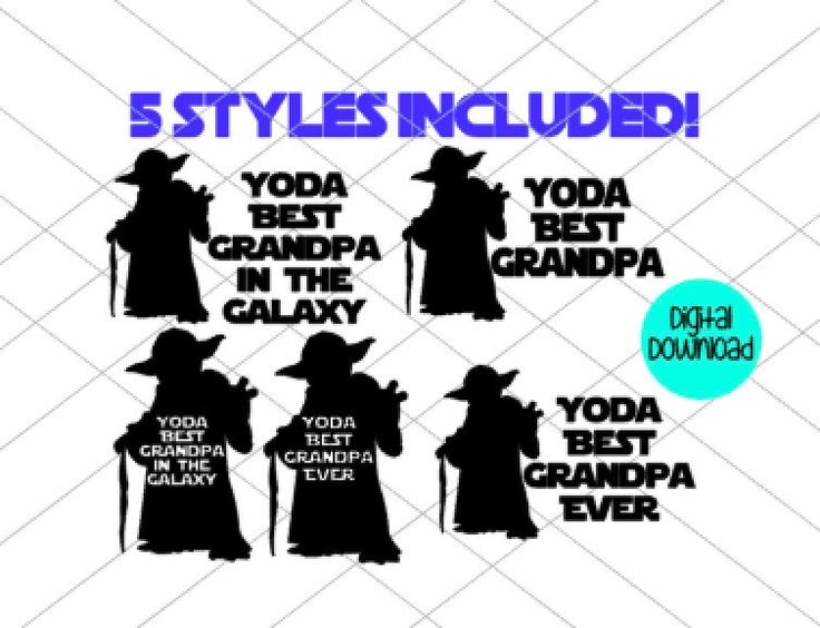 Yoda best Grandpa SVG PDF JPG digital file grandparents