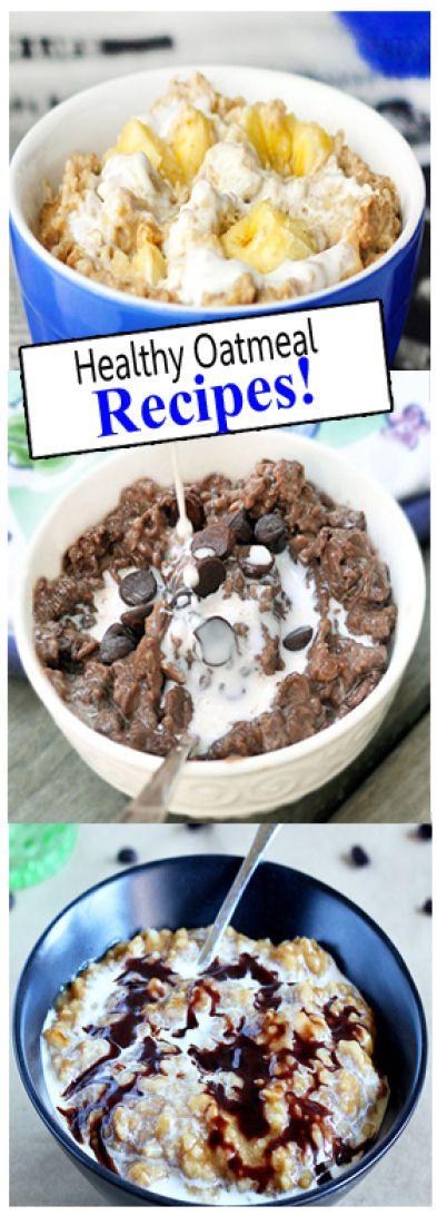 Healthy Oatmeal Recipes!