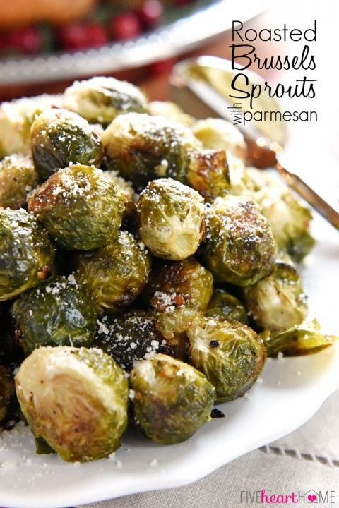 Roasted Brussels Sprouts with Parmesan   roasting with simple seasonings boosts the flavor and brings out the sweetness of Brussels sprouts in this healthy side dish   FiveHeartHome com