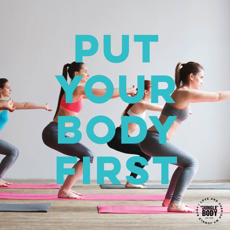 Put your body first quote