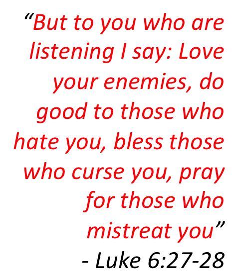 Luke 6:27-28, Day 32 of 50 days of Transformation with Pastor Rick Warren. Jesus calls us to love those who do not love us. To love those who have wounded us. To love those who slander our name or gossip about us. Jesus says to Love our enemies and do good to those who hate us. If this isn't radical living I don't know what is. Something I will go forward with in my life and put into practice daily. CH