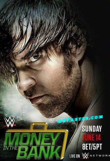WWE Money in the Bank 2015 Poster Wallpaper feat Dean Ambrose . For More Visit 2...