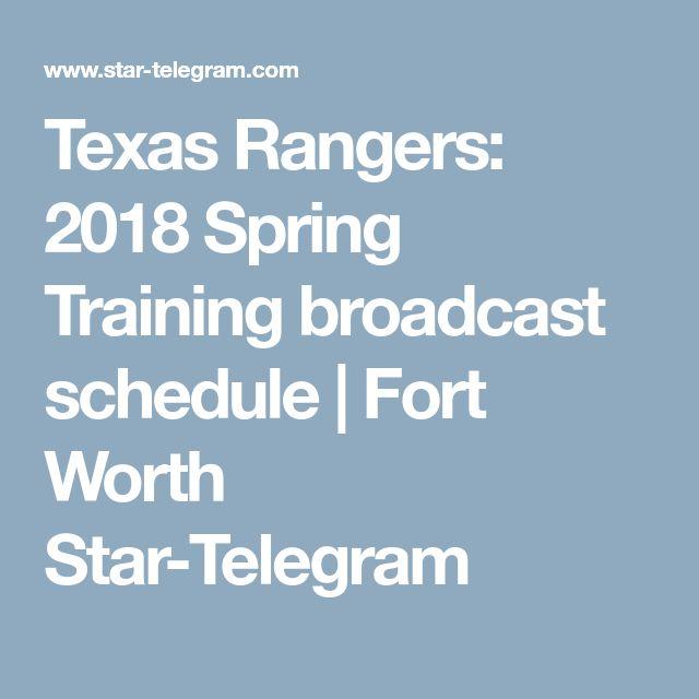 Texas Rangers: 2018 Spring Training broadcast schedule | Fort Worth Star-Telegram