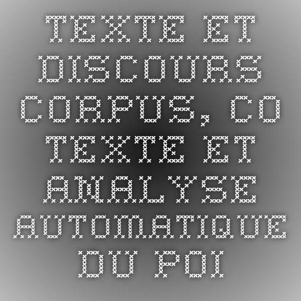 TEXTE ET DISCOURS. Corpus, co-texte et analyse automatique du point de vue de l'analyse de discours