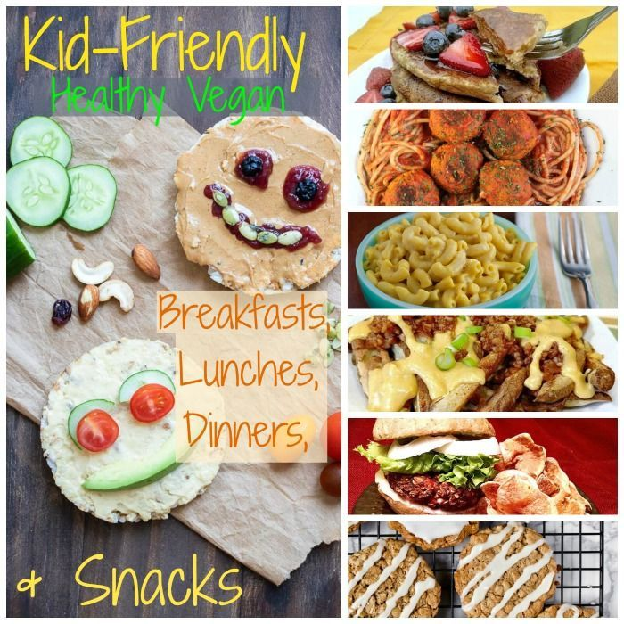 26 Healthy Vegan Recipes For Kids Vegan Kids Recipes Vegan Recipes Healthy Kid Friendly Vegetarian Recipes
