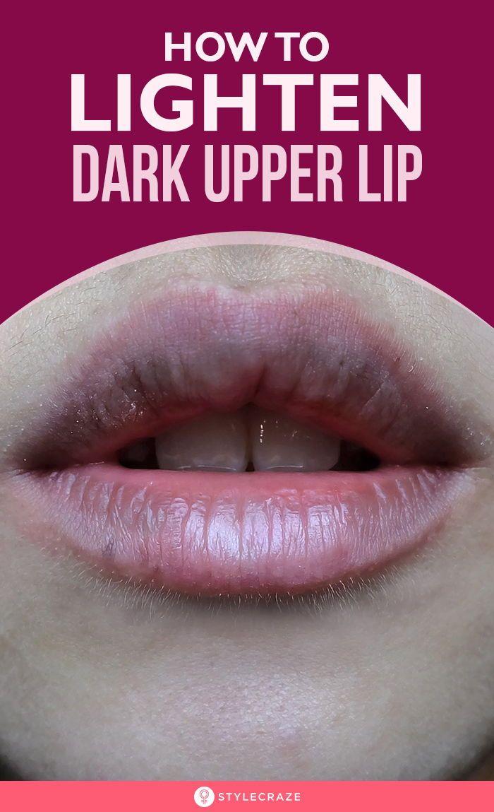 How To Lighten Dark Upper Lips Naturally | skin care nel 2019