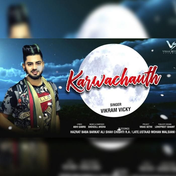 Karwachauth By Vikram Vicky Mp3 Punjabi Song Download And Listen Songs Mp3 Song All Songs