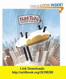 Thing-Thing (9780887768392) Cary Fagan, Nicolas Debon , ISBN-10: 0887768393  , ISBN-13: 978-0887768392 ,  , tutorials , pdf , ebook , torrent , downloads , rapidshare , filesonic , hotfile , megaupload , fileserve