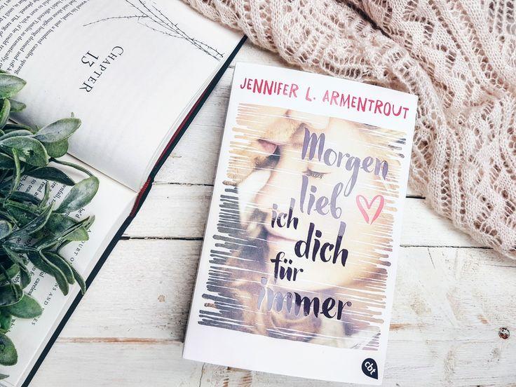 Simple Kurzrezension Jennifer L Armentrout Morgen lieb ich dich f r immer Okay