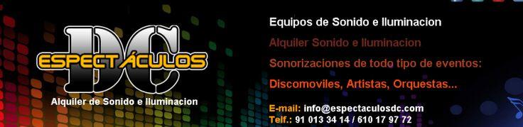 Espectaculos DC. Alquiler de sonido e iluminación en Madrid.