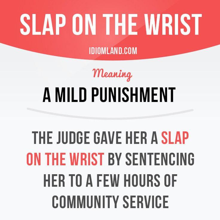 Slap on the wrist