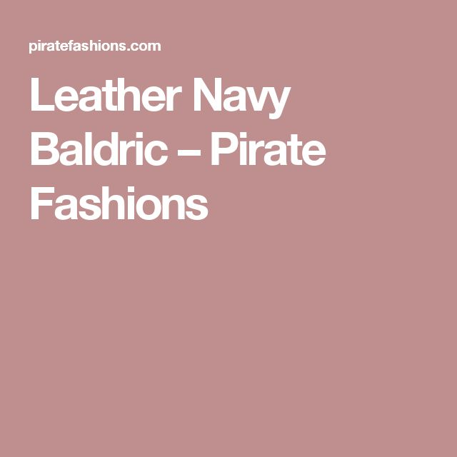 Leather Navy Baldric – Pirate Fashions