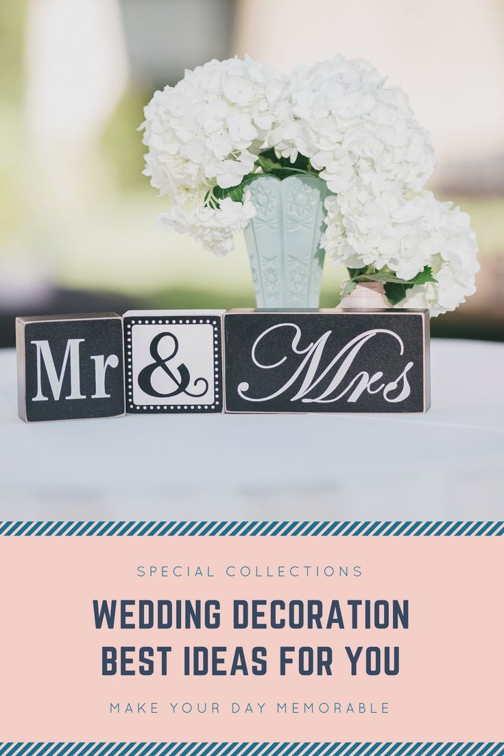 Dress Up Your Own Wedding Celebration Decor By One Of These Charming