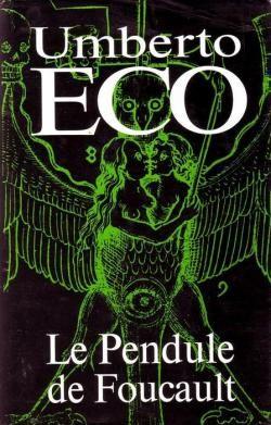 Umberto Eco - Pendule de Foucault