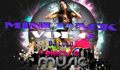 descarga MINI PACK VOL 6 BY DJLOLO 2013 ~ pack de musica remix | La Maleta DJ gratis online