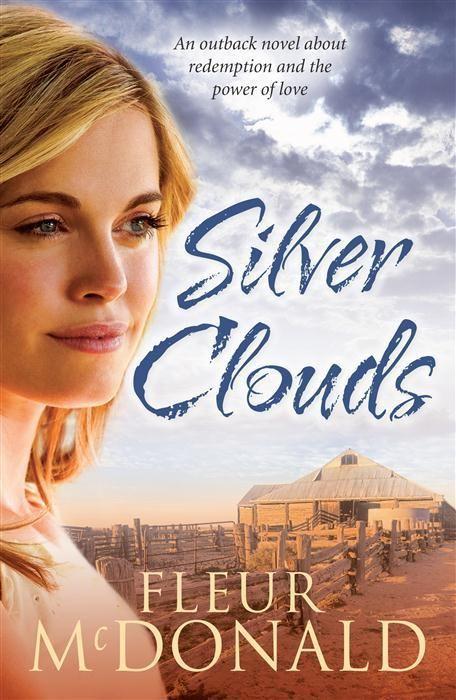 Silver Clouds by Fleur McDonald