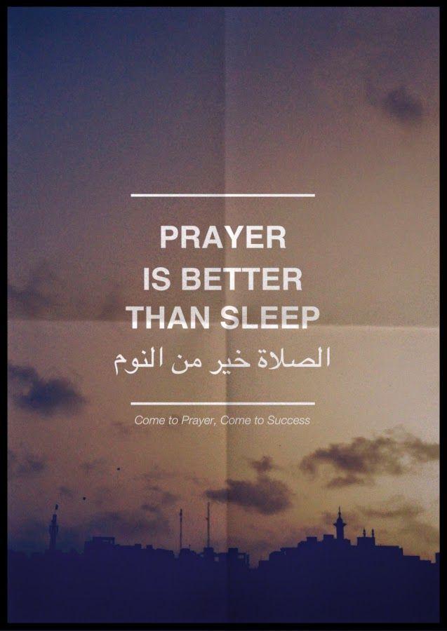 "Al-Salat ""Prayer"" is better than sleep ~ Information about Islam"