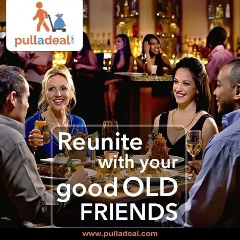 #Relive your old #Memories with friends & celebrate the day having party or dinner at restaurants with amazing #Deals from www.pulladeal.com