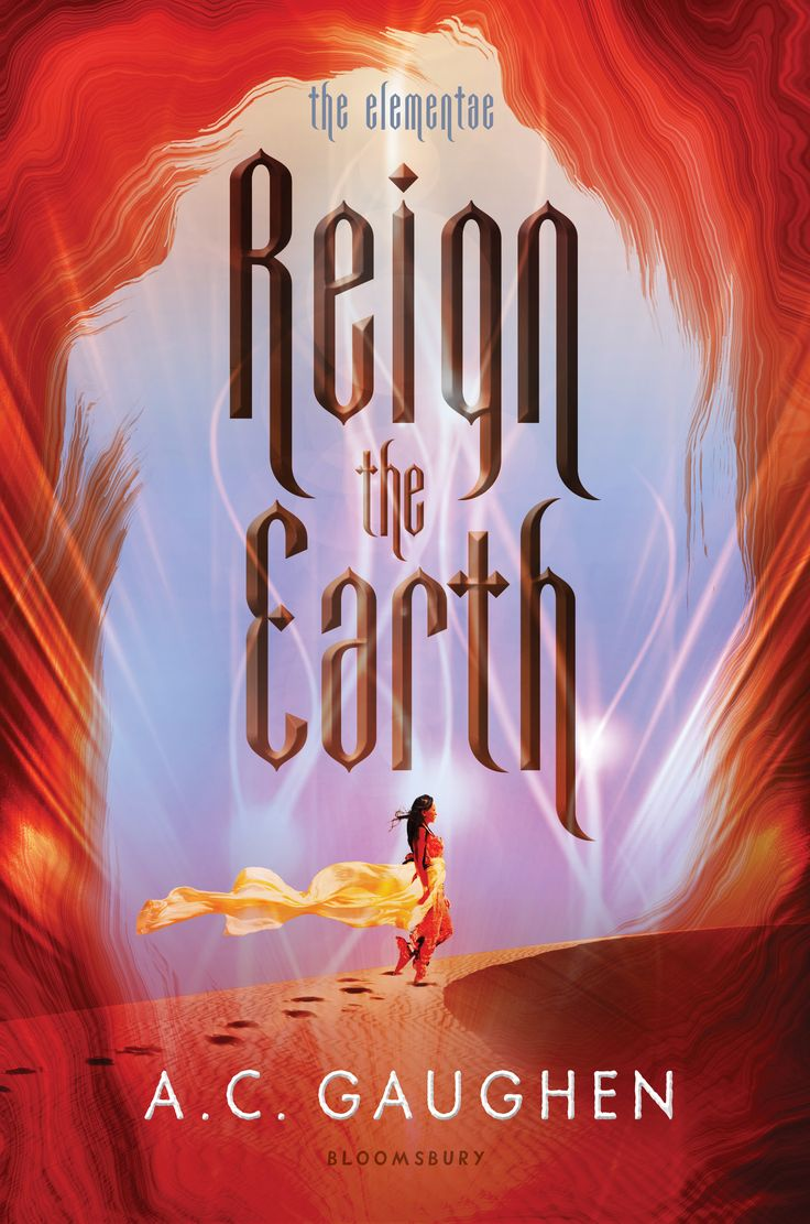 Reign The Earth (the Elementae, #1) By Ac Gaughen
