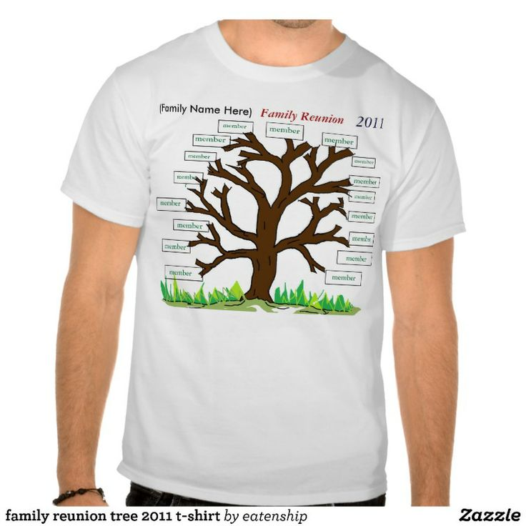Family Reunion Tree 2011 T Shirt Shirts Trees And Reunions