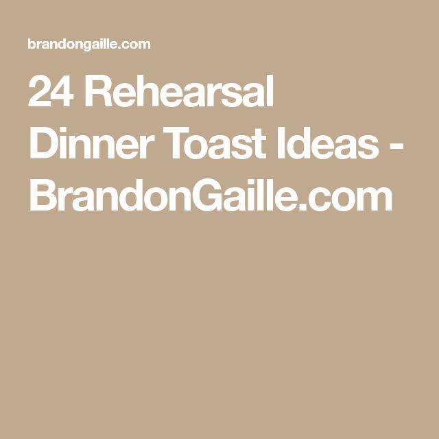 24 Rehearsal Dinner Toast Ideas - BrandonGaille.com