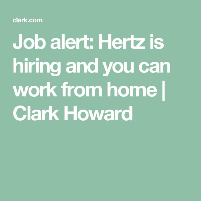 Job alert: Hertz is hiring and you can work from home | Clark Howard