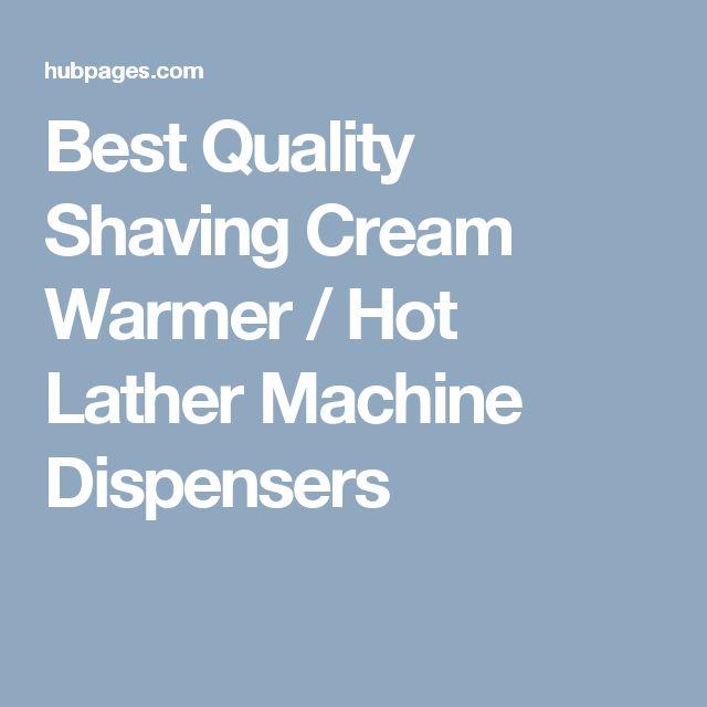 Best Quality Shaving Cream Warmer / Hot Lather Machine Dispensers