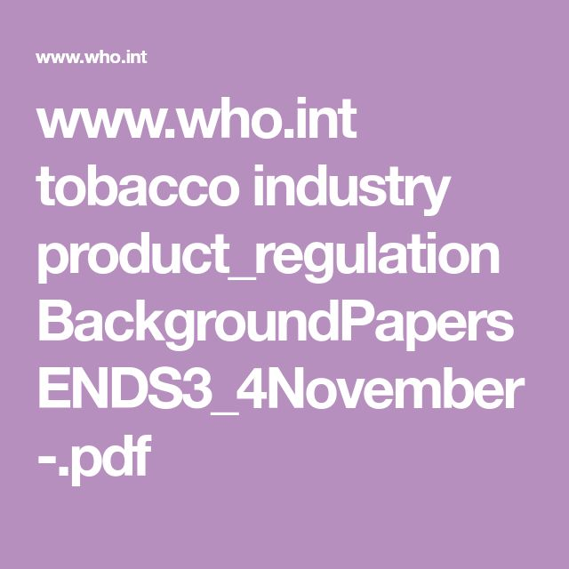 www.who.int tobacco industry product_regulation BackgroundPapersENDS3_4November-.pdf