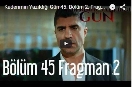 FRAGMAN | KADERİMİN YAZILDIĞI GÜN 45. Bölüm 2. fragman #özcandeniz
