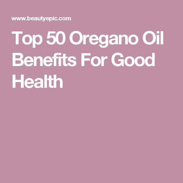 Top 50 Oregano Oil Benefits For Good Health