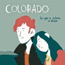 Renacer Eléctrico: COLORADO - Los Que Se Pelean Se Desean (Flor y Nat...