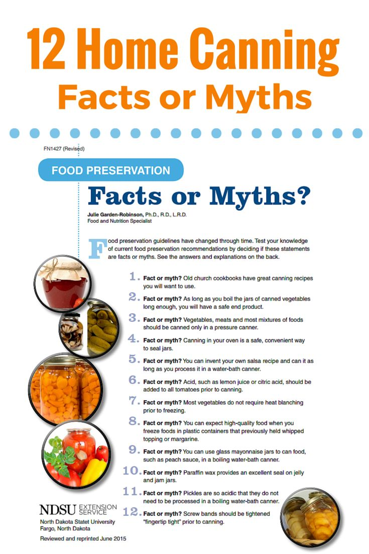 12 home canning facts or myths from North Dakota State University Extension Service to help you can food safely
