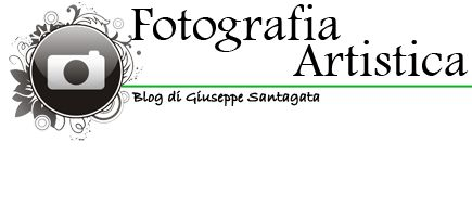 Fotografia Artistica Blog G. Santagata