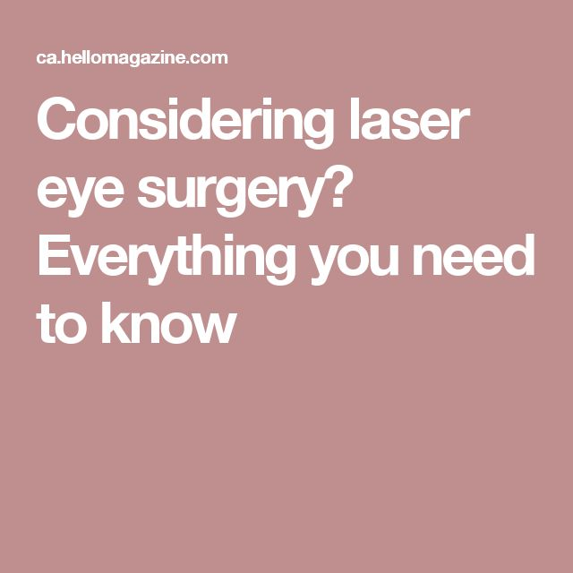 Considering laser eye surgery? Everything you need to know