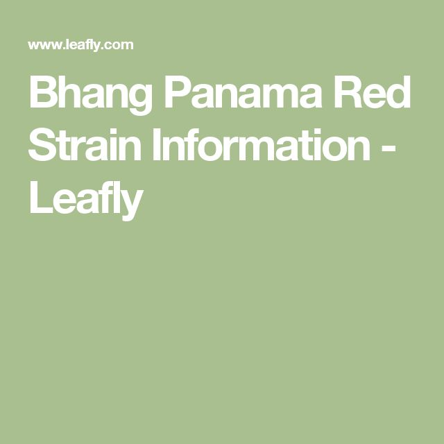 Bhang Panama Red Strain Information - Leafly